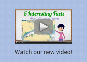 Watch our new video - 5 Interesting Facts about Nautical Charts
